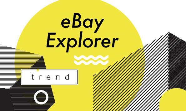 eBayの売れ筋商品が見つかる!トレンドリサーチツールeBay Explorerを徹底解説